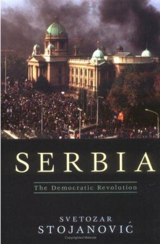 Serbia: The Democratic Revolution