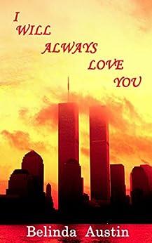 I Will Always Love You by [Austin, Belinda, Garcia, Belinda Vasquez]