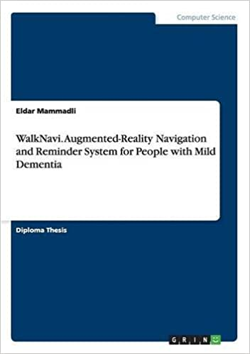 Book WalkNavi. Augmented-Reality Navigation and Reminder System for People with Mild Dementia