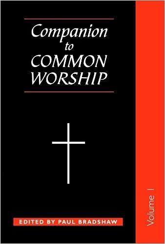 Companion to Common Worship - Volume 1 (Alcuin Club