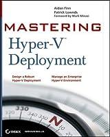Mastering Hyper-V Deployment Front Cover