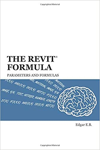 Amazon com: The Revit Formula: Parameters and Formulas
