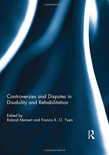 Controversies and Disputes in Disability and Rehabilitation