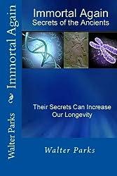 Immortal Again: Secrets of the Ancients