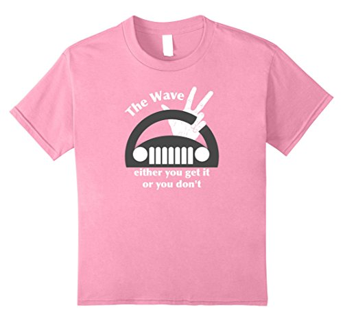 Kids The Jeep Wave - Either You Get It or You Don't T-Shi...