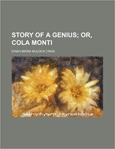 Story of a genius: or, Cola Monti