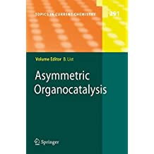 Asymmetric Organocatalysis