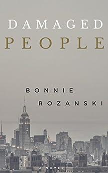 Damaged People by [Rozanski, Bonnie]