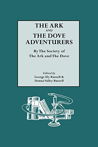 (The Ark and the Dove Adventurers. by the Society of the Ark and the Dove)