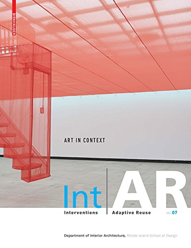 IntAR, Interventions and Adaptive Reuse, Volume 07; Art in Context