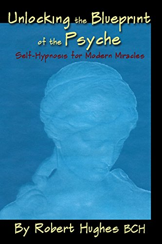 Download unlocking the blueprint of the psyche self hypnosis for download unlocking the blueprint of the psyche self hypnosis for modern miracles book pdf audio idtxfr3xc malvernweather Image collections