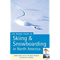 Skiing and Snowboarding in North America (Rough Guide