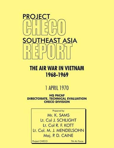 Download Project Checo Southeast Asia Study: The Air War in Vietnam 1968 - 1969 pdf