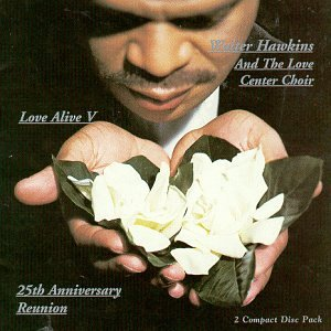Love Alive, Vol. 5: 25th Anniversary Reunion: Vol. 1 & Vol. 2 by Gospocentric
