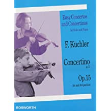 Concertino in D, Op. 15 (1st and 3rd position): Easy Concertos and Concertinos Series for Violin and Piano