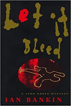 Book Let It Bleed: A John Rebus Mystery