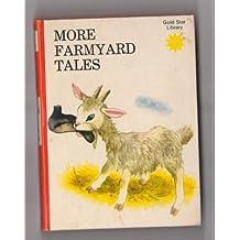More Farmyard Tales