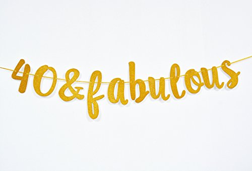 Firefairy 40 & Fabulous Cursive Banner- Happy 40th Birthday Anniversary Party Supplies, Ideas and Decorations(Gold) -