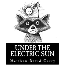 Under the Electric Sun