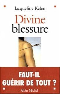 Divine blessure, Kelen, Jacqueline