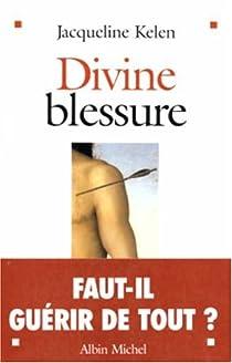 Divine blessure par Kelen