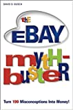 The Ebay Myth-Bu$ter, David D. Busch, 0764576127