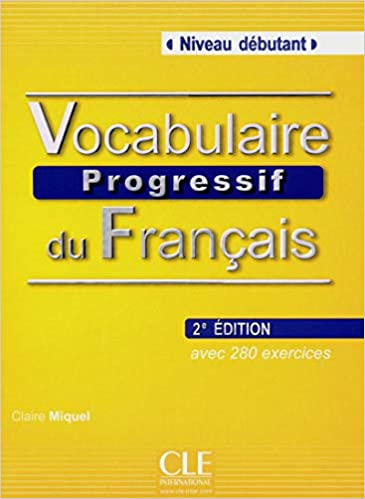 Amazon Com Vocabulaire Progressive Du Francais Nouvelle