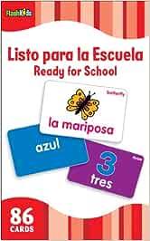 Listo Para la Escuela/Ready for School (Flash Kids Spanish Flash Cards) (Flash Kids Flash Cards)