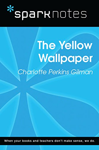 The Yellow Wallpaper (SparkNotes Literature Guide) (SparkNotes Literature Guide Series)