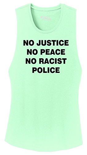 Ladies Festival Tank Top No Justice No Peace No Racist Police Black Lives Rally Mint M (No Justice No Peace No Racist Police Shirt)