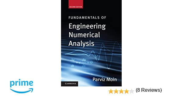 Fundamentals of engineering numerical analysis parviz moin fundamentals of engineering numerical analysis parviz moin 9780521711234 amazon books fandeluxe