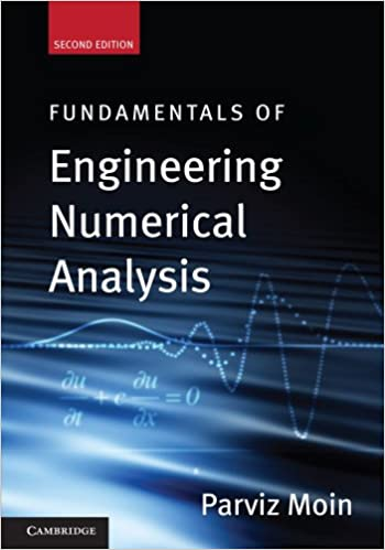 fundamentals of engineering numerical analysis parviz moin
