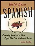 Quick-Start Spanish, Arlene Julie, 0658002961