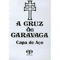 A Cruz de Caravaca. Capa de Aço