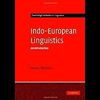 Indo-European Linguistics: An Introduction (Cambridge Textbooks in Linguistics) (English Edition)