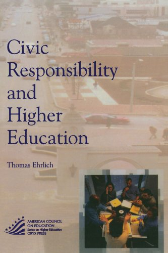 Civic Responsibility and Higher Education (The ACE Series on Higher Education)