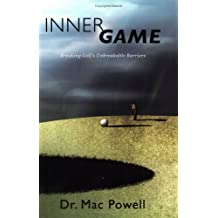 Inner Game: Breaking Golf's Unbreakable Barriers