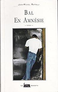 Bal en Amnésie (San Benedetto) par Jean-Michel Raffalli