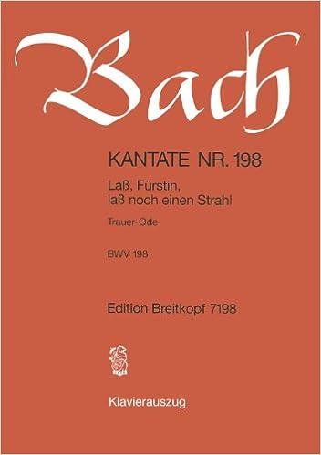 Livres à télécharger gratuitement Kantate Nr. 198, Klavierauszug PDB B0006IO74G