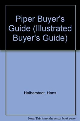 Illustrated Piper Buyers Guide (Illustrated Buyer's Guide)