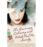 (The Guernsey Literary and Potato Peel Pie Society) By Mary Ann Shaffer (Author) Paperback on (May , 2009)