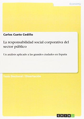 Descargar Libro La Responsabilidad Social Corporativa Del Sector Publico Carlos Cueto Cedillo
