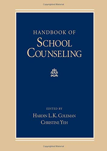 Handbook of School Counseling (Counseling and Counselor Education)