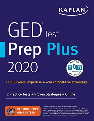 GED Test Prep Plus 2020: 2 Practice Tests + Proven Strategies + Online (Kaplan Test Prep)