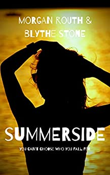 Summerside by [Stone, Blythe, Routh, Morgan]