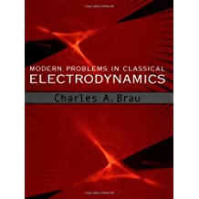 Modern Problems in Classical Electrodynamics