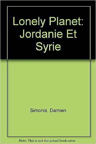 Livres gratuits Lonely Planet: Jordanie Et Syrie pdf ebook
