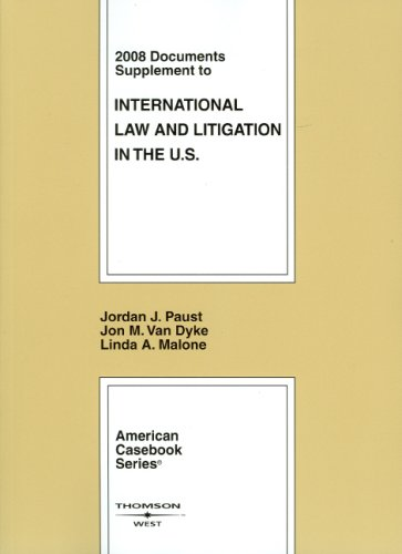 International Law and Litigation in the United States,...