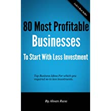 80 Most Profitable Businesses To Start With Less Investment