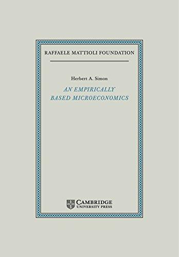 An Empirically-Based Microeconomics (Raffaele Mattioli Lectures)